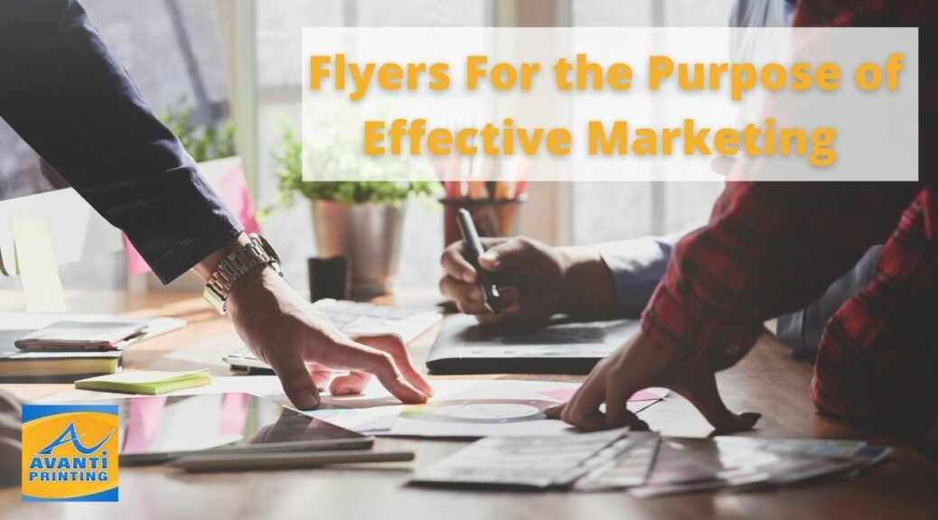 Types Of Flyers For the Purpose of Effective Marketing